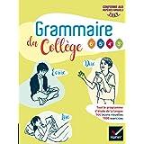 Grammaire du collège - Français 6e/cycle 4 Éd 2019 - Livre élève