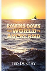 Rowing Down the World to  Auckland Paperback