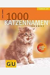 1000 Katzennamen von A bis Z . Tierisch gut (GU Tierisch gut) Broschiert