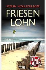 Friesenlohn: Ostfriesen-Krimi (Diederike Dirks ermittelt 4) Kindle Ausgabe