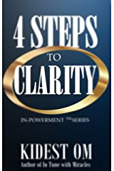 4 Steps to Clarity (IN-Powerment™ Series) (English Edition) Kindle Ausgabe
