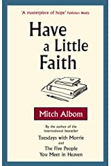 Have A Little Faith Kindle Edition