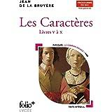 Les Caractères - Bac 2022: Livres V à X (Folio+Lycée, 31) (French Edition)