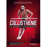 Callisthénie - La musculation globale (MUSCULATION ET)