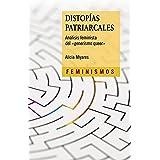 """Distopías patriarcales: Análisis feminista del """"generismo queer"""" (Feminismos) (Spanish Edition)"""