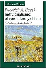 Individualismo: el verdadero y el falso (Biblioteca Austriaca) Versión Kindle