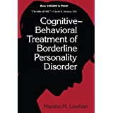 Cognitive-Behavioral Treatment of Borderline Personality Disorder (Diagnosis and Treatment of Mental Disorders) (English Edit