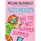 Judy Moody and the Not Bummer Summer (Book 10)