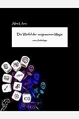 Die Würfel der vergessenen Magie: Eine Anthologie Kindle Ausgabe