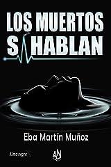 LOS MUERTOS SÍ HABLAN Versión Kindle
