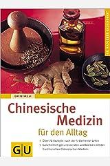 Chinesische Medizin für den Alltag Broschiert