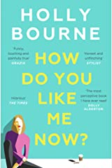 How Do You Like Me Now?: the hilarious and searingly honest novel everyone is talking about Paperback