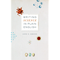 Writing Science in Plain English (Chicago Guides to Writing, Editing, and Publishing) (English Edition)
