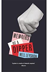 Memoirs of a Dipper Kindle Edition