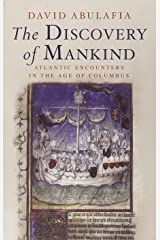 The Discovery of Mankind: Atlantic Encounters in the Age of Columbus Paperback