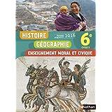 Histoire Géographie Enseignement moral et civique 6e Cycle 3: Livre de l'élève