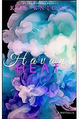 Havana Heat: Romance Set In Paradise Book #1 Kindle Edition