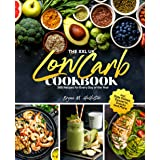 The XXL UK Low Carb Cookbook: 365 Recipes for Every Day of the Year incl. Side Dishes, Desserts, Snacks and More