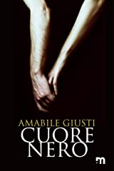 Cuore nero (Italian Edition) Versión Kindle
