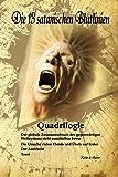 Die 13 satanischen Blutlinien (QUADRILOGIE): QUADRILOGIE: 1. Der globale Zusammenbruch des gegenwärtigen Weltsystems steht unmittelbar bevor - 2. Die ... bevor - 2. die ursache vielen elends und ü