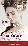 Les duchesses (Tome 6) - Le duc de Villiers