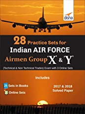 28 Practice Sets for Indian Air Force Airmen Group X & Y (Technical & Non Technical Trades) Exam with 3 Online Sets