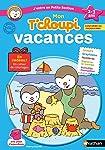 Cahier de vacances T'choupi - j'entre en Petite Section - maternelle 2/3 ans