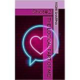 The Logical Part of Me!: Shot#2 (LoveShots)