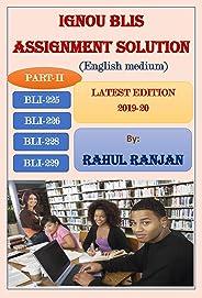 IGNOU BLIS ASSIGNMENT SOLUTION (LATEST EDITION 2019-20): PART-II (BLI-225, BLI-226, BLI-228 & BLI-229)