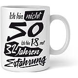 Tasse mit tollem Spruch Geschenkidee zum 50. Geburtstag I Ich bin nicht 50 Ich bin 18 mit 32 Jahren Erfahrung I Schöne Kaffee-Tasse von Shirtinator
