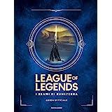 I reami di Runeterra. League of Legends. Guida ufficiale