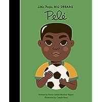Pele (46) (Little People, BIG DREAMS)