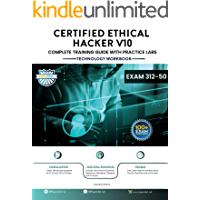 Certified Ethical Hacker Complete Training Guide with Practice Labs: Exam: 312-50