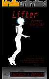 Lifter: (a Proton Field Story #2) (English Edition)