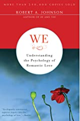 We: Understanding the Psychology of Romantic Love (English Edition) Kindle Ausgabe