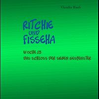 Ritchie und Fisseha: Woche 15 - Das Schloss der sieben Gespenster