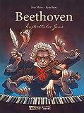 Beethoven: Unsterbliches Genie