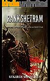 Rankshetram: Return of the Demon Lord Durbheeksh