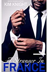 A Stranger in France: A Romantic Suspense Kindle Edition