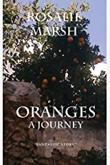 ORANGES: A Journey Hardcover