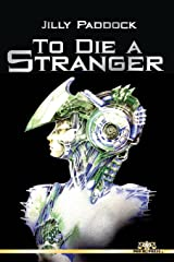 To Die A Stranger Paperback