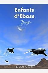 Enfants d'Eboss (Mémoires des Titans t. 2) Format Kindle