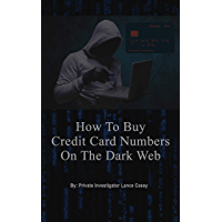 HOW TO BUY CREDIT CARD NUMBERS ON THE DARK WEB?: 1000 WEBSITES TO BUY CREDIT CARD NUMBERS ONLINE
