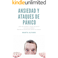 Ansiedad y ataques de pánico: ¿Sufrir de ansiedad o ataques de pánico? ya no es un problema Descubre los secretos para…