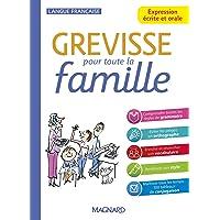 Grevisse pour toute la famille: Expression écrite et orale (2021)