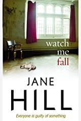 Watch Me Fall Hardcover