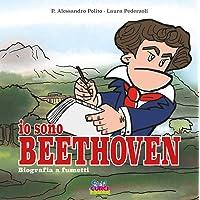 Io sono Beethoven. Biografia a fumetti