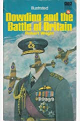 Dowding and the Battle of Britain Paperback