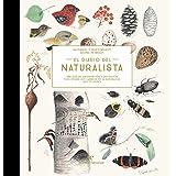 Diario del naturalista: Una guía de observación y anotación para seguir los cambios (VARIOS)