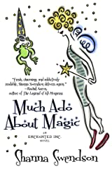 Much Ado About Magic (Enchanted, Inc. Book 5) Kindle Edition